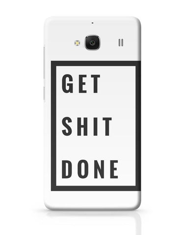 Get Shit Done Redmi 2 / Redmi 2 Prime Covers Cases Online India
