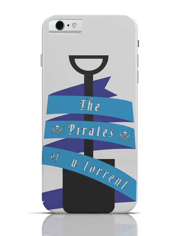 The Pirates Of Utorrent iPhone 6 / 6S Cases Online India