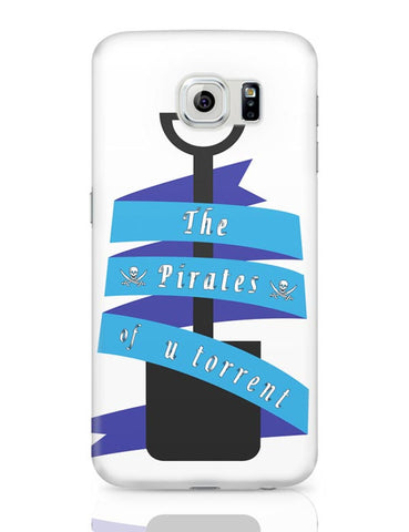 The Pirates Of Utorrent Samsung Galaxy S6 Covers Cases Online India