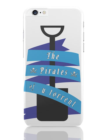 The Pirates Of Utorrent iPhone 6 Plus / 6S Plus Covers Cases Online India