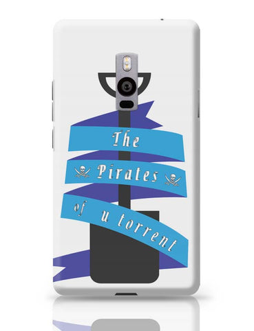 The Pirates Of Utorrent OnePlus Two Covers Cases Online India