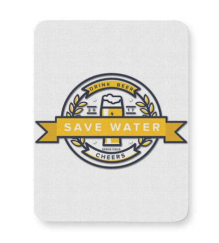 Save Water, Drink Beer Mousepad Online India