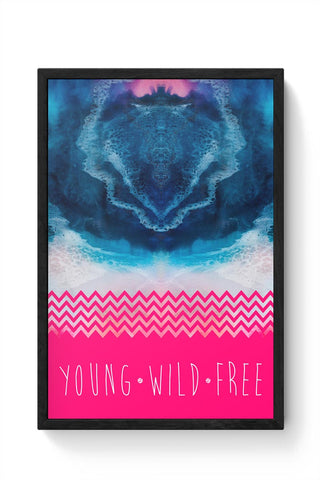 YOUNG WILD FREE Framed Poster Online India