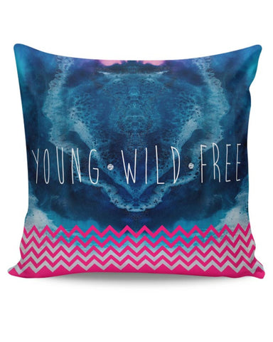 YOUNG WILD FREE Cushion Cover Online India