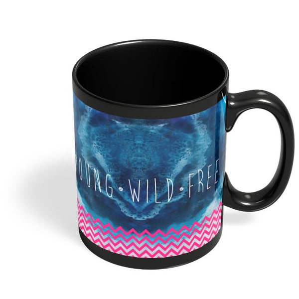 YOUNG WILD FREE Black Coffee Mug Online India