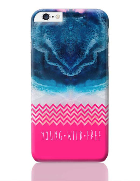 YOUNG WILD FREE iPhone 6 Plus / 6S Plus Covers Cases Online India