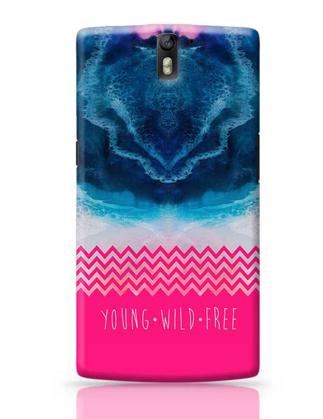 YOUNG WILD FREE OnePlus One Covers Cases Online India