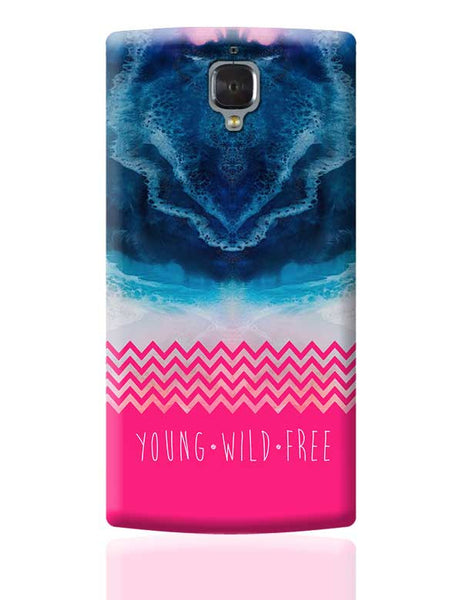 YOUNG WILD FREE OnePlus 3 Covers Cases Online India