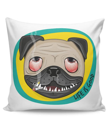 Life Is Good Cushion Cover Online India