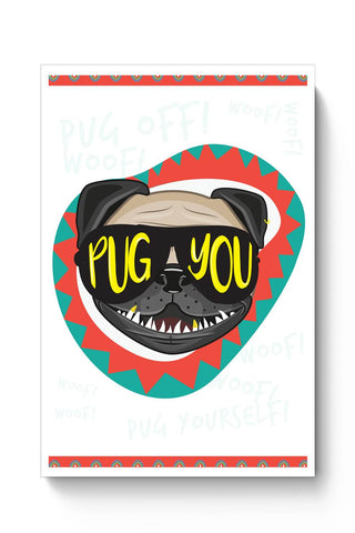 Pug You Poster Online India