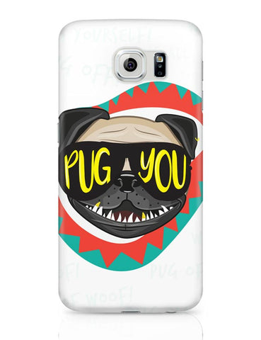 Pug You Samsung Galaxy S6 Covers Cases Online India