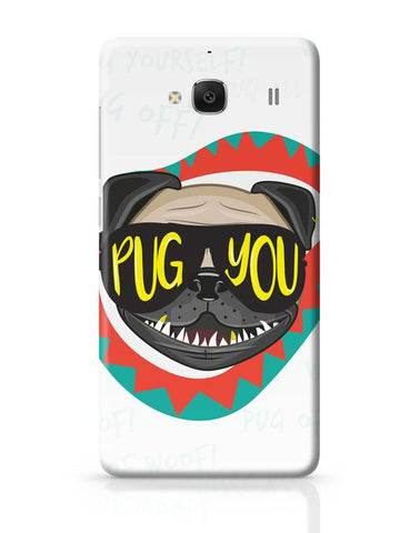 Pug You Redmi 2 / Redmi 2 Prime Covers Cases Online India