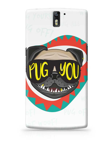Pug You OnePlus One Covers Cases Online India