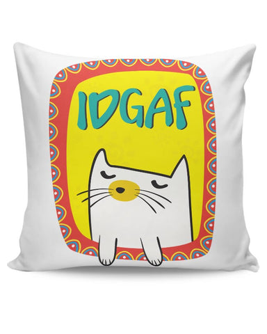 Idgaf Cushion Cover Online India