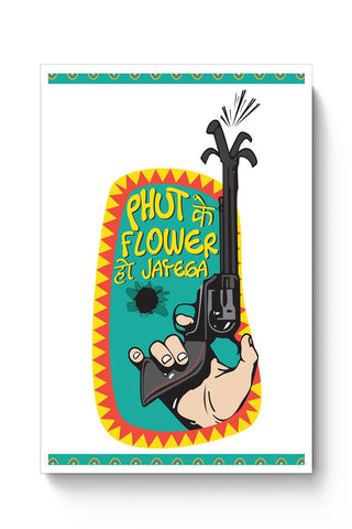 Phut Ke Flower Poster Online India