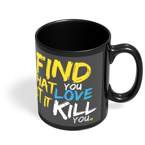 Find Something Black Coffee Mug Online India