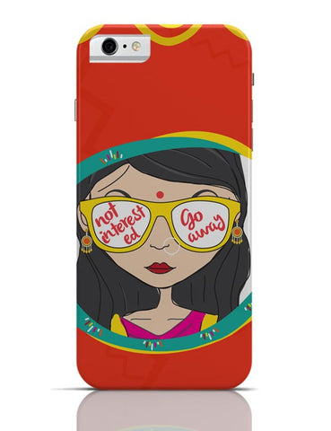 Not Interested iPhone 6 6S Covers Cases Online India