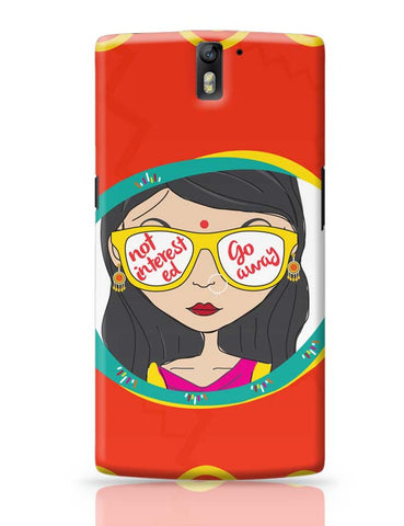Not Interested OnePlus One Covers Cases Online India