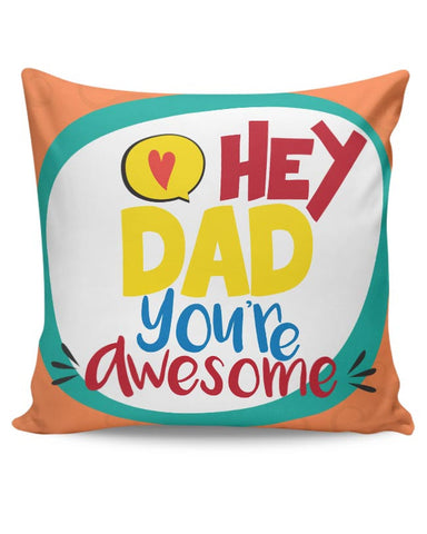 Hey Dad Cushion Cover Online India