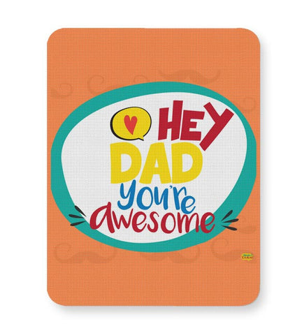 Hey Dad Mousepad Online India