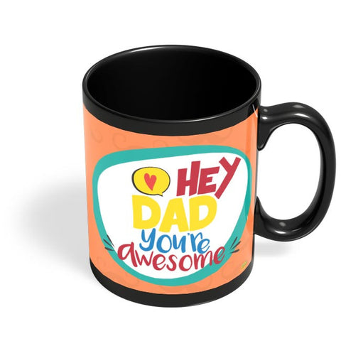 Hey Dad Black Coffee Mug Online India