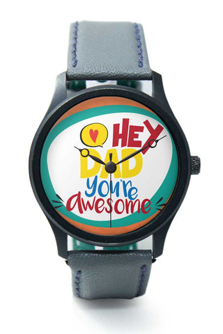 Wrist Watches India | Hey Dad Premium Wrist Watch  Online India.
