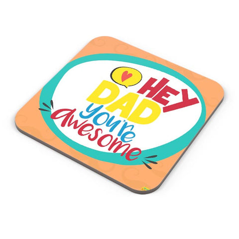 Hey Dad Coaster Online India
