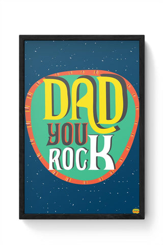 Dad you rock Framed Poster Online India