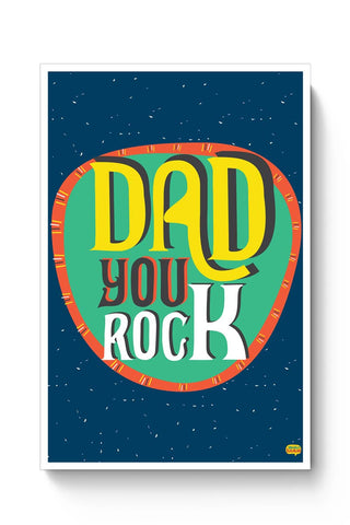 Dad you rock Poster Online India