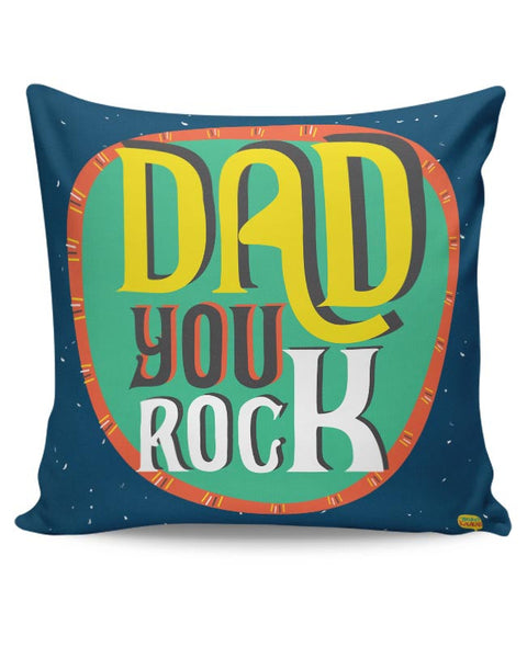 Dad you rock Cushion Cover Online India