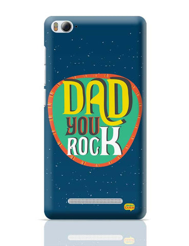 Dad you rock Xiaomi Mi 4i Covers Cases Online India