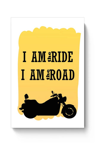 Rider is the ride is the road Poster Online India