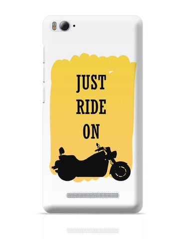 Just Ride On  Xiaomi Mi 4i Covers Cases Online India