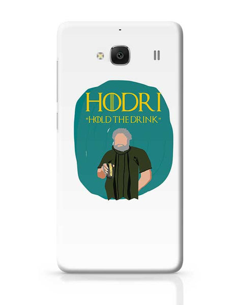 hodor hold the drink Redmi 2 / Redmi 2 Prime Covers Cases Online India