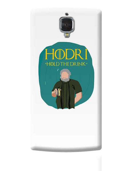 hodor hold the drink OnePlus 3 Covers Cases Online India