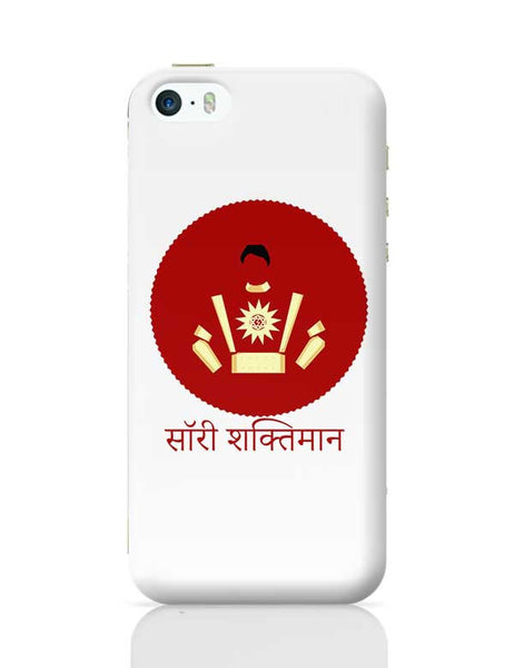 Sorry Shaktiman iPhone 5/5S Covers Cases Online India