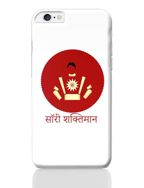 Sorry Shaktiman iPhone 6 Plus / 6S Plus Covers Cases Online India