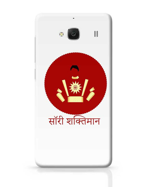 Sorry Shaktiman Redmi 2 / Redmi 2 Prime Covers Cases Online India