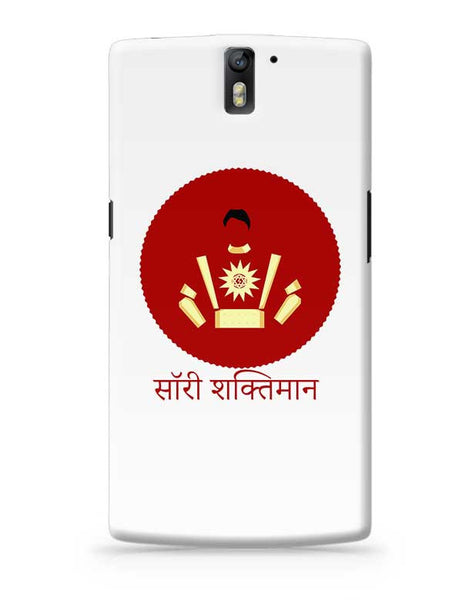 Sorry Shaktiman OnePlus One Covers Cases Online India