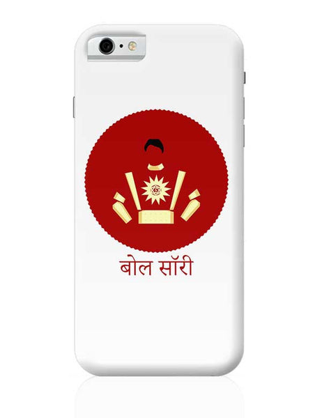 shaktiman bol sorry iPhone 6 6S Covers Cases Online India