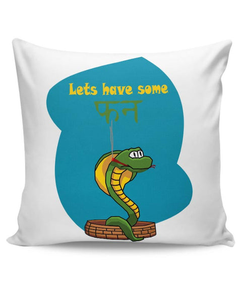 lets have some fun Cushion Cover Online India