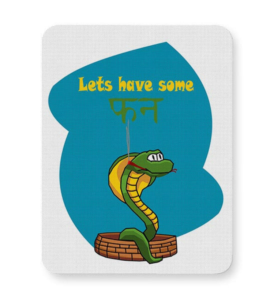 lets have some fun Mousepad Online India
