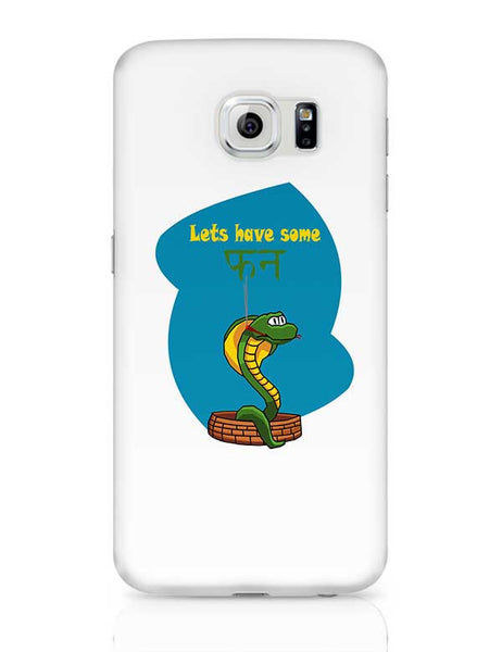 lets have some fun Samsung Galaxy S6 Covers Cases Online India