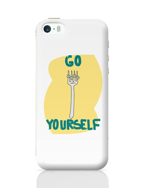 Go Fork Yourself iPhone 5/5S Covers Cases Online India