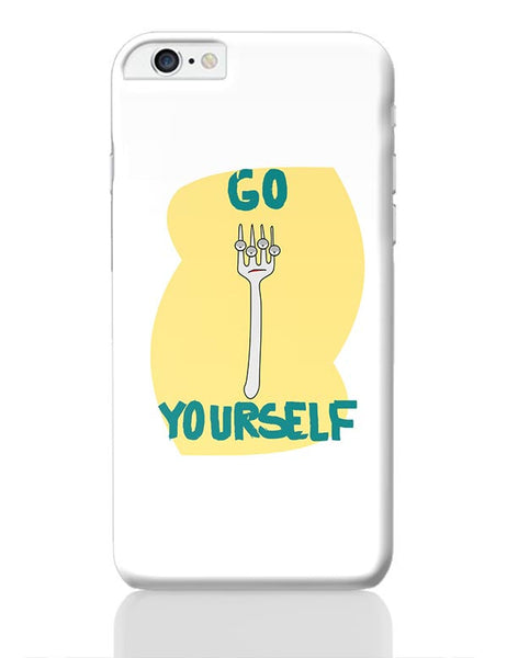 Go Fork Yourself iPhone 6 Plus / 6S Plus Covers Cases Online India
