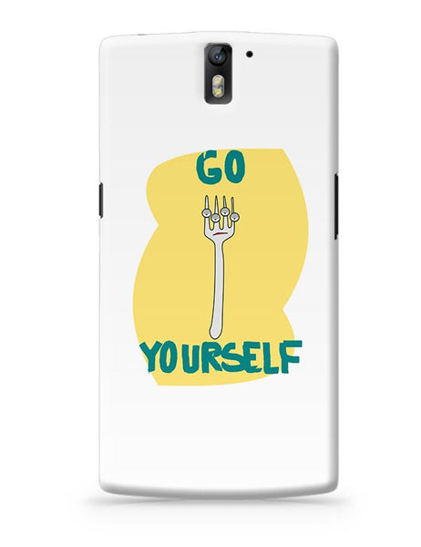 Go Fork Yourself OnePlus One Covers Cases Online India