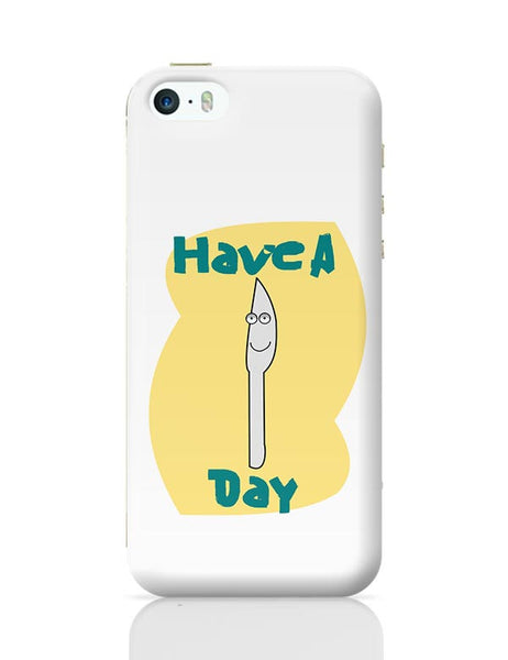 have a knife day iPhone 5/5S Covers Cases Online India