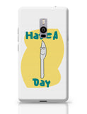 have a knife day OnePlus Two Covers Cases Online India