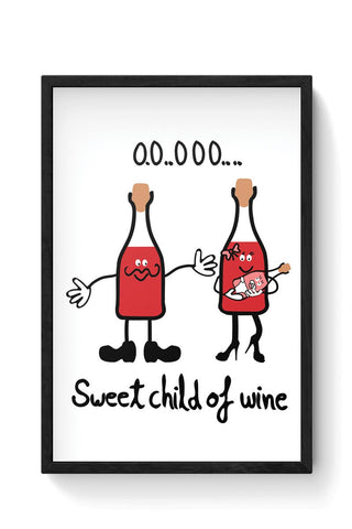 Sweet Child of Wine Framed Poster Online India