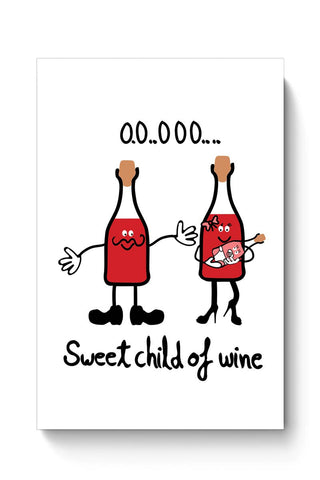 Buy Sweet Child of Wine Poster